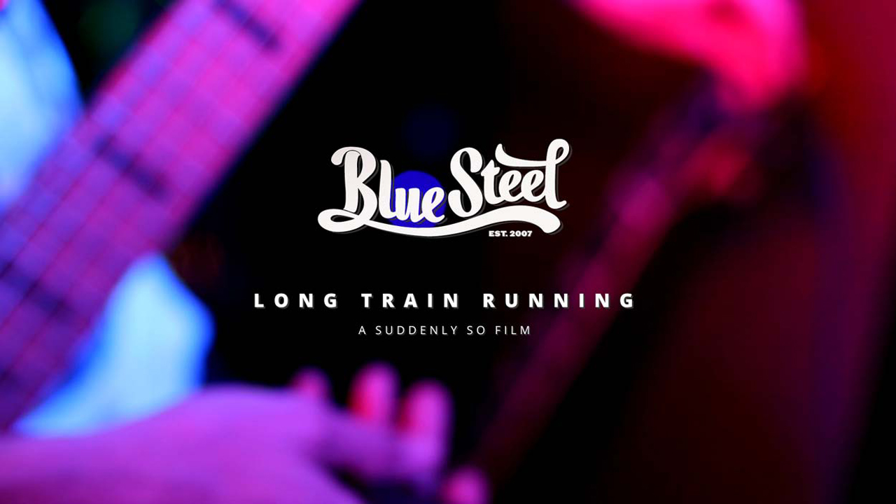 Blue Steel - Auckland Covers Band - Long Train Running